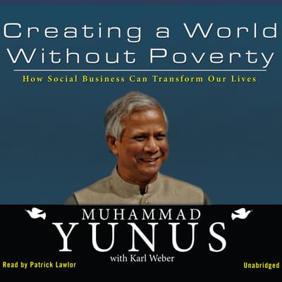 Creating a World without Poverty by Muhammad Yunus audiobook