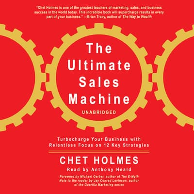 The Ultimate Sales Machine by Chet Holmes audiobook