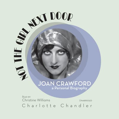 Not the Girl Next Door by Charlotte Chandler audiobook