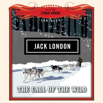 The Call of the Wild by Jack London audiobook