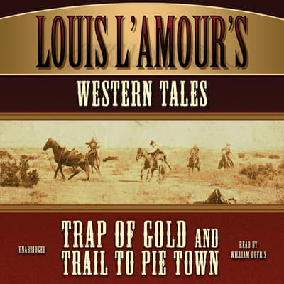 Louis L'Amour's Western Tales by Louis L'Amour audiobook