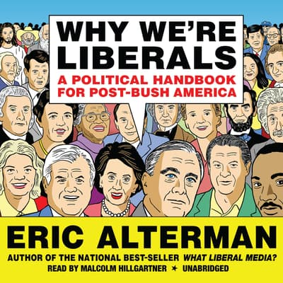 Why We're Liberals by Eric Alterman audiobook