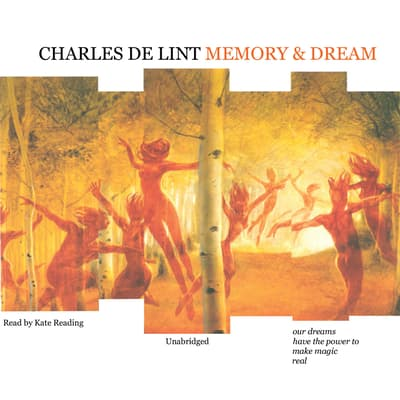 Memory and Dream by Charles de Lint audiobook