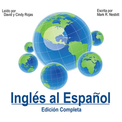 Inglés al Español [English to Spanish] by Mark R. Nesbitt audiobook