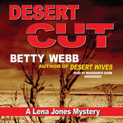 Desert Cut by Betty Webb audiobook