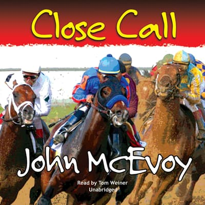 Close Call by John McEvoy audiobook