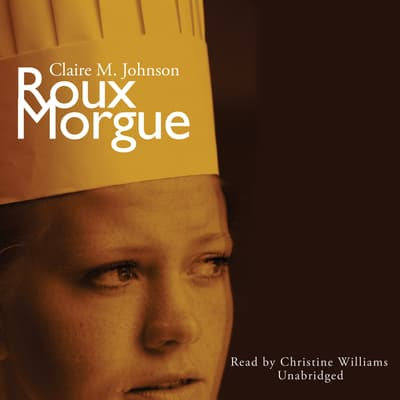 Roux Morgue by Claire M. Johnson audiobook