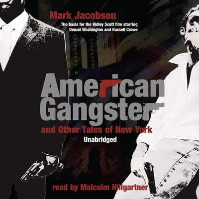 American Gangster and Other Tales of New York by Mark Jacobson audiobook