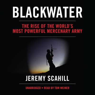 Blackwater by Jeremy Scahill audiobook