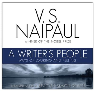 A Writer's People by V. S. Naipaul audiobook