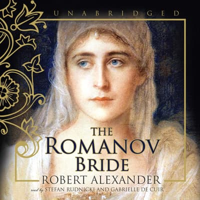 The Romanov Bride by Robert Alexander audiobook