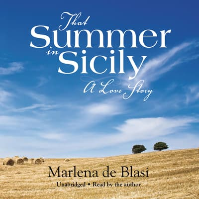 That Summer in Sicily by Marlena de Blasi audiobook
