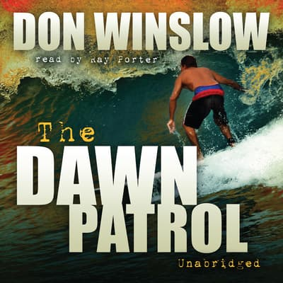 The Dawn Patrol by Don Winslow audiobook