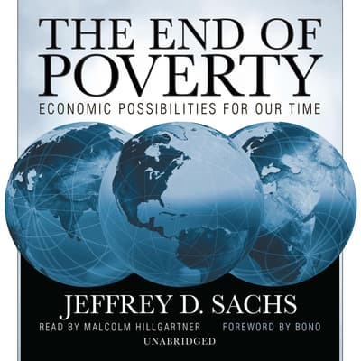 The End of Poverty by Jeffrey D. Sachs audiobook