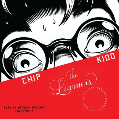 The Learners by Chip Kidd audiobook