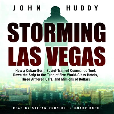 Storming Las Vegas by John Huddy audiobook