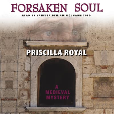 Forsaken Soul by Priscilla Royal audiobook