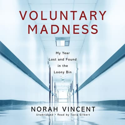 Voluntary Madness by Norah Vincent audiobook