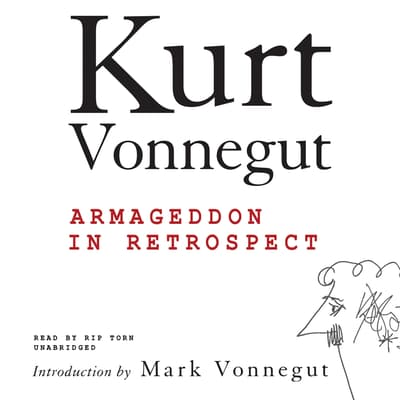 Armageddon in Retrospect by Kurt Vonnegut audiobook
