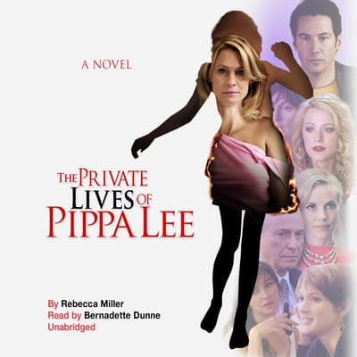 The Private Lives of Pippa Lee by Rebecca Miller audiobook