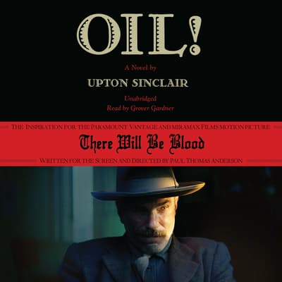 Oil! by Upton Sinclair audiobook