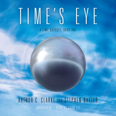 Time's Eye by Arthur C. Clarke audiobook