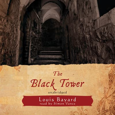 The Black Tower by Louis Bayard audiobook