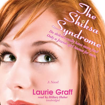 The Shiksa Syndrome by Laurie Graff audiobook