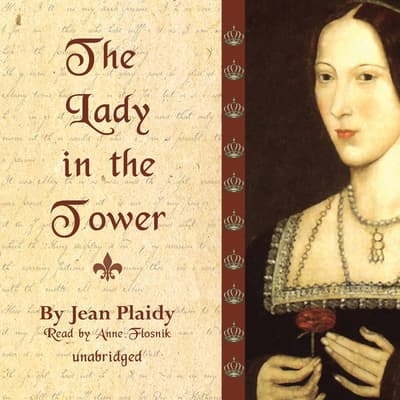 The Lady in the Tower by Jean Plaidy audiobook