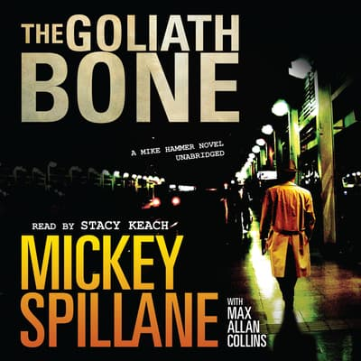 The Goliath Bone by Mickey Spillane audiobook