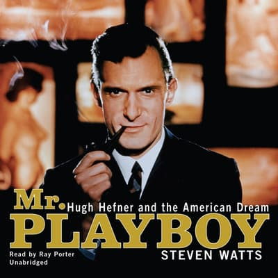 Mr. Playboy by Steven Watts audiobook