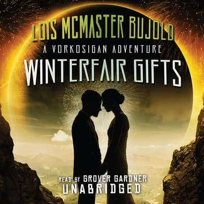 Winterfair Gifts by Lois McMaster Bujold audiobook
