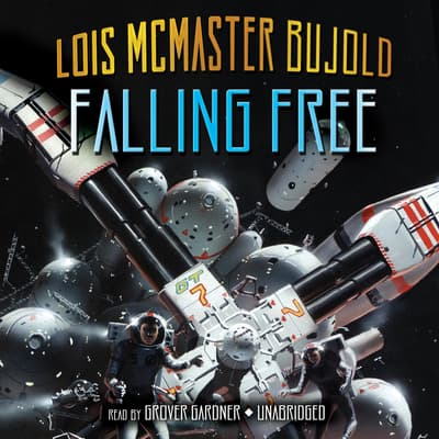 Falling Free by Lois McMaster Bujold audiobook