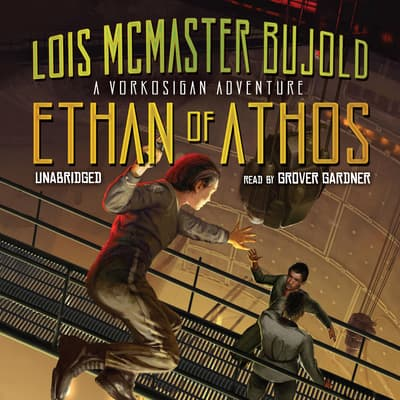 Ethan of Athos by Lois McMaster Bujold audiobook
