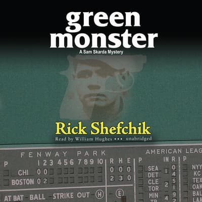 Green Monster by Rick Shefchik audiobook