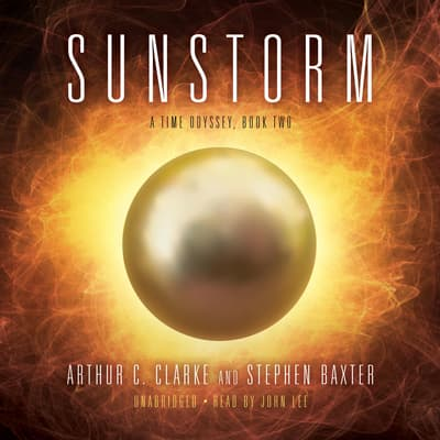 Sunstorm by Arthur C. Clarke audiobook