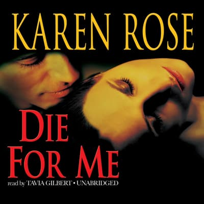 Die for Me by Karen Rose audiobook