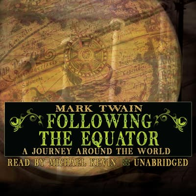 Following the Equator by Mark Twain audiobook