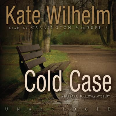 Cold Case by Kate Wilhelm audiobook