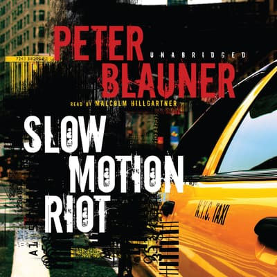 Slow Motion Riot by Peter Blauner audiobook