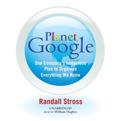 Planet Google by Randall Stross audiobook
