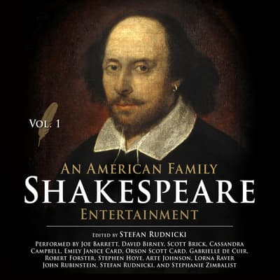 An American Family Shakespeare Entertainment, Vol. 1 by Stefan Rudnicki audiobook