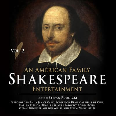 An American Family Shakespeare Entertainment, Vol. 2 by Stefan Rudnicki audiobook