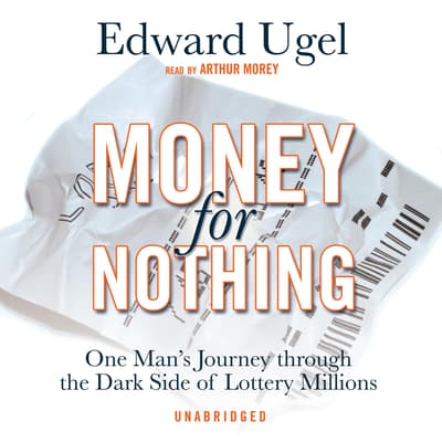 Money for Nothing by Edward Ugel audiobook