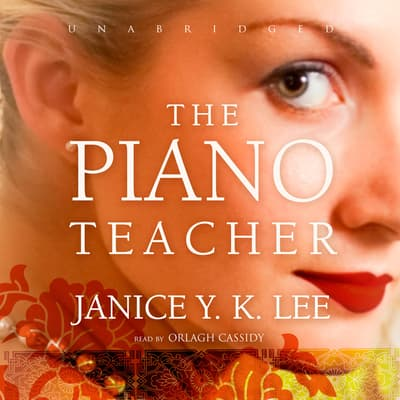 The Piano Teacher by Janice Y. K. Lee audiobook