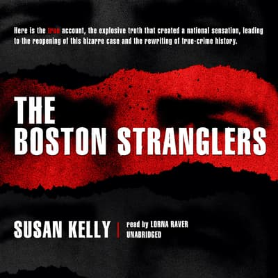 The Boston Stranglers by Susan Kelly audiobook