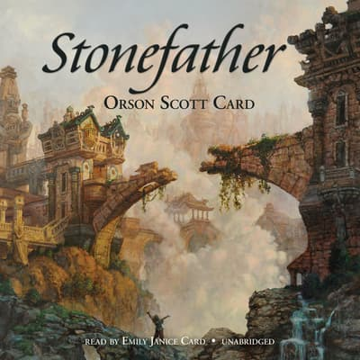 Stonefather by Orson Scott Card audiobook