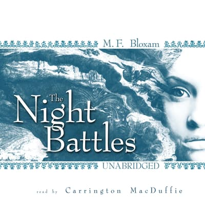The Night Battles by M. F. Bloxam audiobook