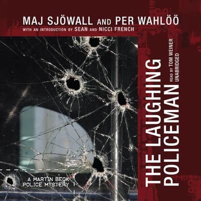 The Laughing Policeman by Maj Sjöwall audiobook