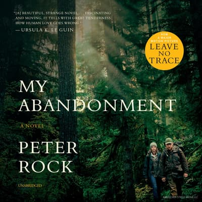 My Abandonment by Peter Rock audiobook